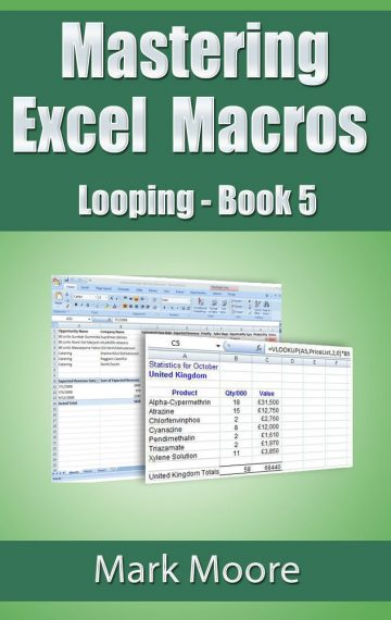 Mastering Excel Macros: Looping (Book 5)