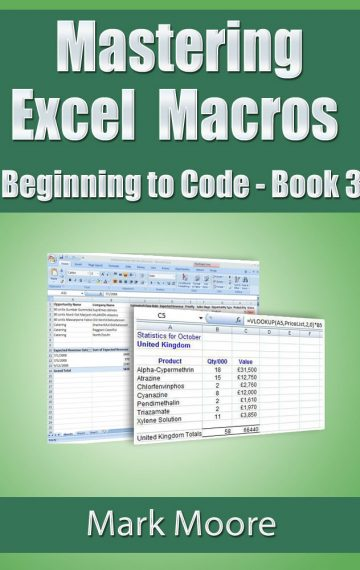 Mastering Excel Macros: Beginning to Code (Book 3)