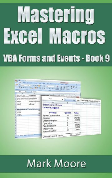 Mastering Excel Macros: VBA Forms and Events (Book 9)