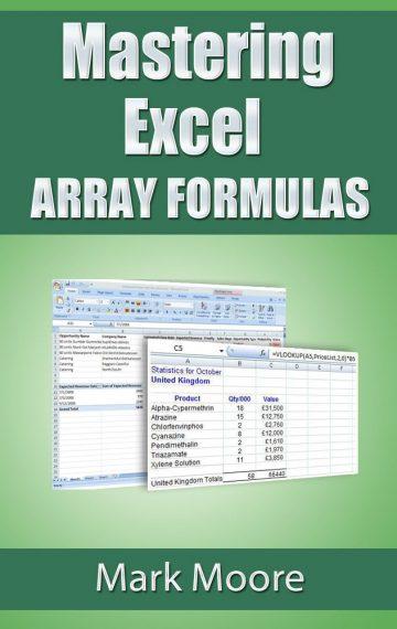 Mastering Excel: Array Formulas